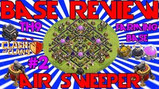 TH9 FARMING BASE | AIR SWEEPER - Base Review - Clash Of Clans