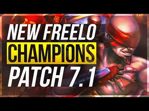 7 NEW FREELO CHAMPIONS With Builds | Patch 7.1 - League of Legends