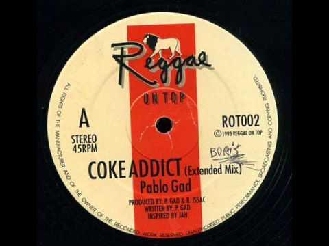 Pablo Gad - Coke Addict