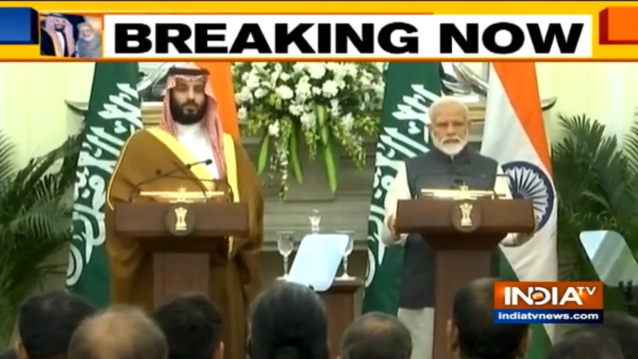 PM Modi & Saudi Arabia Crown Prince Mohammed bin Salman issue a joint statement in Delhi