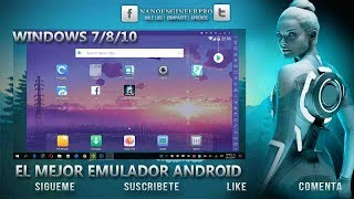 El Mejor Emulador de Android para PC/Windows 2018 | Nox App Player