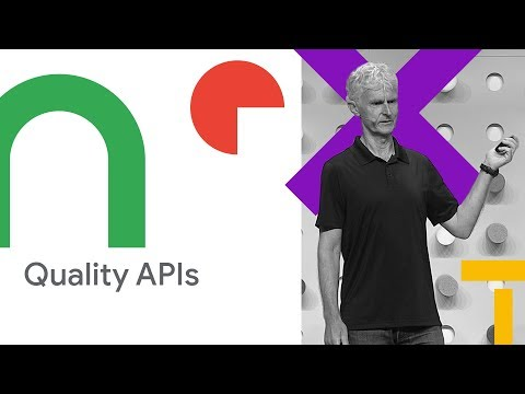 Designing Quality APIs (Cloud Next '18)
