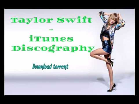Taylor Swift - Discography [iTunes] (2006-2015) AAC