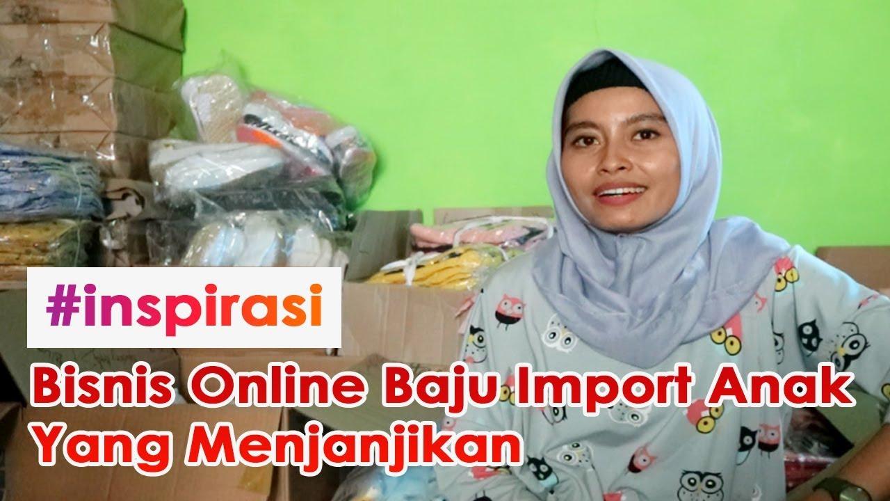 Gadis Ini Menjalankan Bisnis Online Baju Import Anak - YouTube