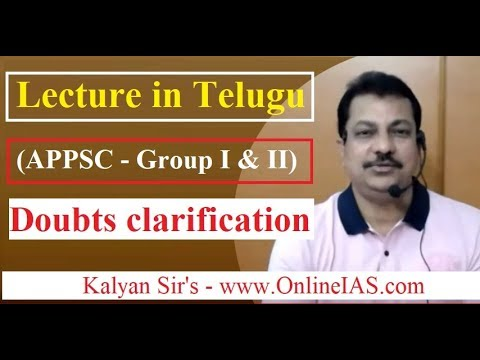 Lecture in Telugu (APPSC - Group I & 2)- Doubts clarification - OnlineIAS.com - Janaury 17, 2018