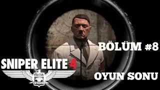 Sniper Elite 4 Bölüm #8 (Oyun Sonu) - Muhteşem bir final