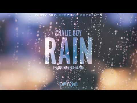 Chalie Boy - Rain (feat. Neka Nesha) (Official Song)