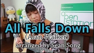Video All Falls Down (Alan Walker) - Fingerstyle guitar arranged & cover by 10-year-old kid Sean Song download MP3, 3GP, MP4, WEBM, AVI, FLV Juli 2018