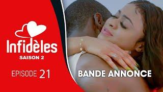 INFIDELES - Saison 2 - Episode 21 : la bande annonce