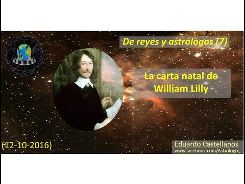 De reyes y astrólogos (7) - La carta natal de William Lilly