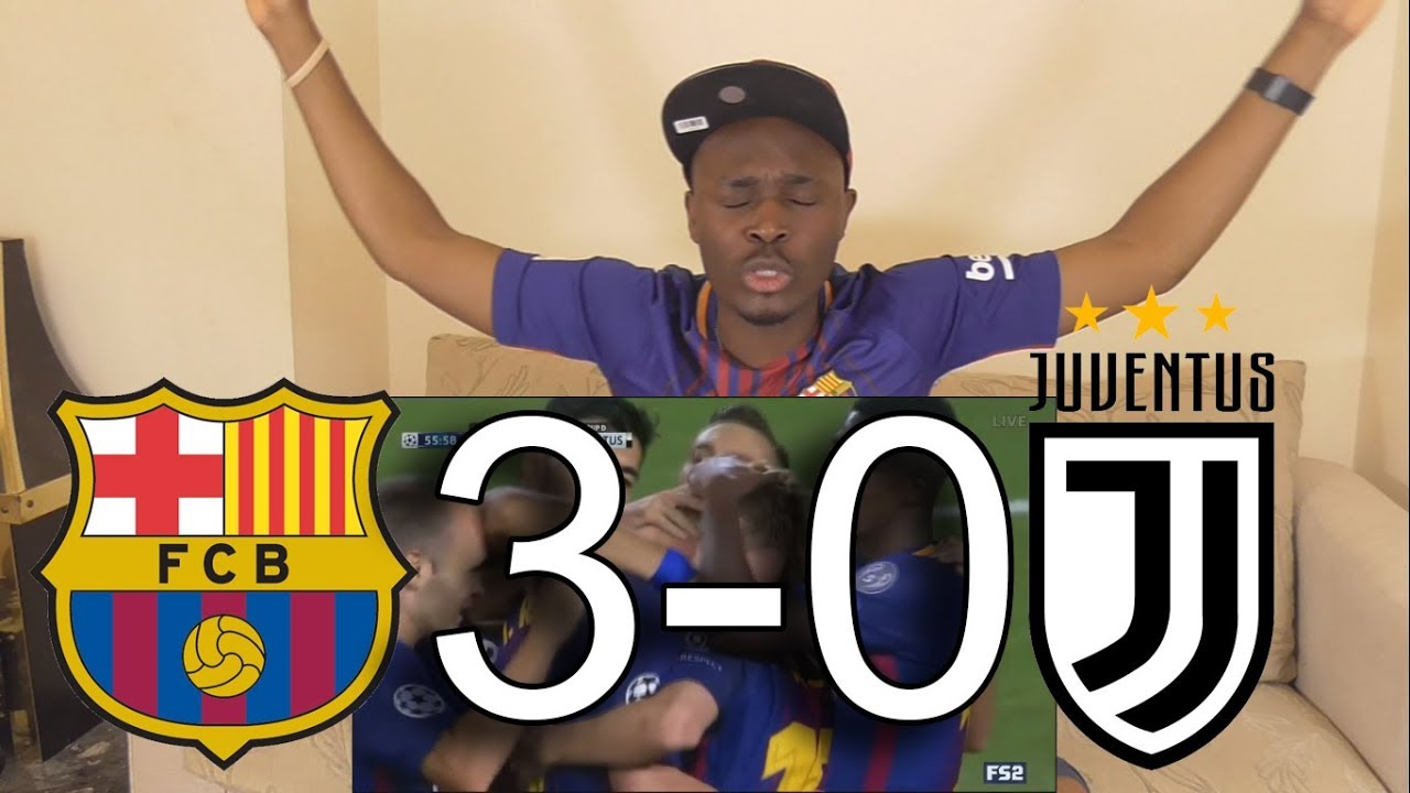 Barcelona VS Juventus 3-0 All Goals: Live Reaction - YouTube
