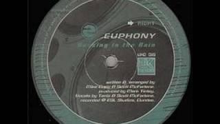 Euphony - Dancing In The Rain