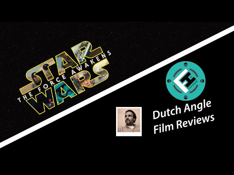 dutch-angle-film-reviews---star-wars:-the-force-awakens