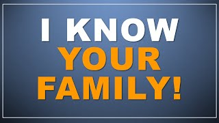 AWESOME: I know your family! (Mind Magic)