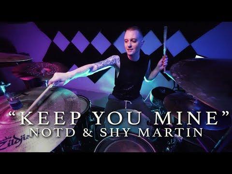 Keep You Mine - NOTD & SHY Martin   Jeremy Shields DRUM COVER