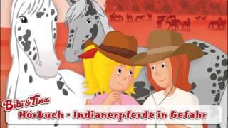 NEU Bibi & Tina - Indianerpferde in Gefahr | Hörbuch (Hörprobe)