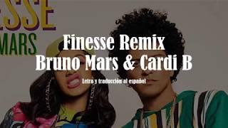 Finesse Remix   Bruno Mars y Cardi B Letra y Traduccion al Español