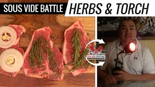 Sous Vide Battle of the HERBS and TORCH -  How to use Searzall