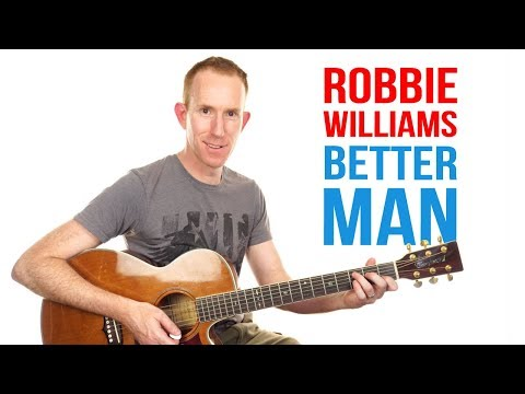Better Man ★ Robbie Willams ★ Guitar Lesson - Riff & Chords Tutorial
