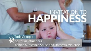Invitation to Happiness (s2e2): Spiritual Influences Behind Substance Abuse
