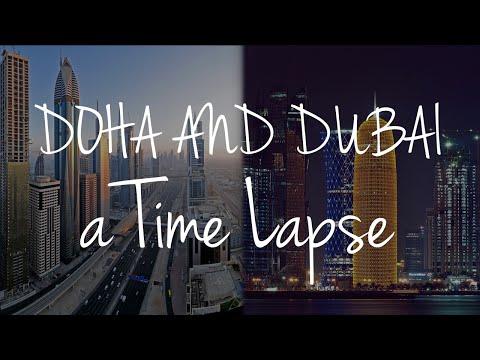 DOHA And DUBAI..... A Time Lapse