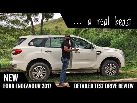 NEW FORD ENDEAVOUR 2017 HONEST DETAILED REVIEW TEST DRIVE