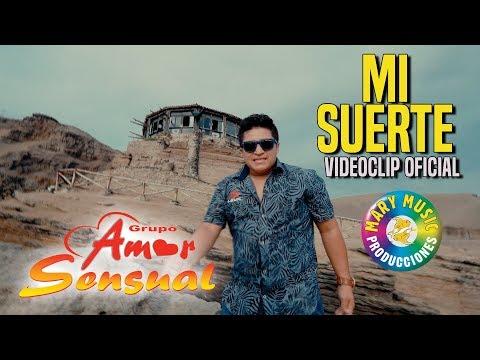 AMOR SENSUAL - MI SUERTE [VIDEOCLIP OFICIAL] MARY MUSIC Producciones