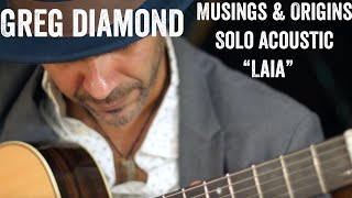 "Greg Diamond Solo Acoustic ""Laia"""