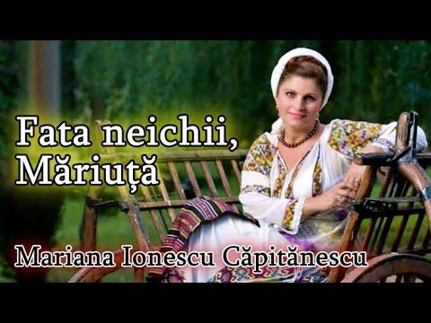 Mariana Ionescu Capitanescu - Fata neichii Mariuta