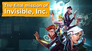 The final mission of Invisible, Inc. (Gameplay and Review Chat)