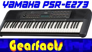 Yamaha's new generation: The PSR-E273 unboxing and demo