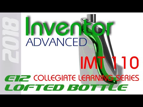E10 Inventor 2018 Bottle Modeling Tutorial
