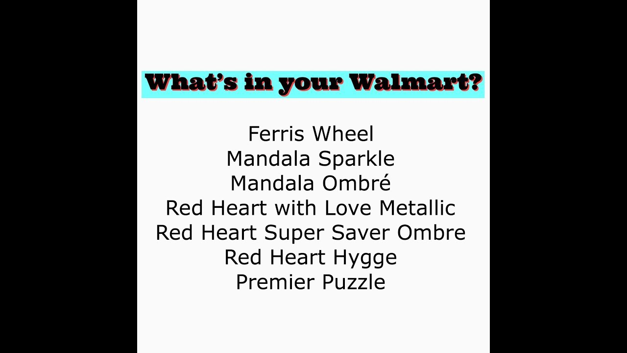 What's at your Walmart? Yarn Haul