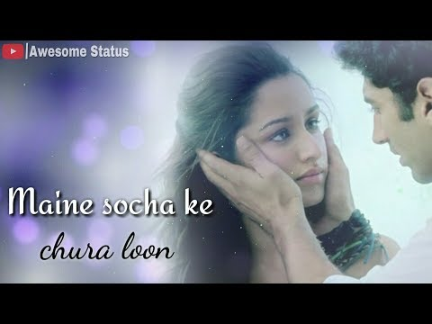 Maine socha ke chura loon 💕 Whatsapp Status Video