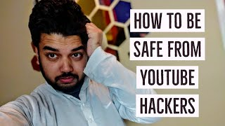 How to Be Safe from Hackers ft. YouTube Hackers & Phishing Websites | Hindi