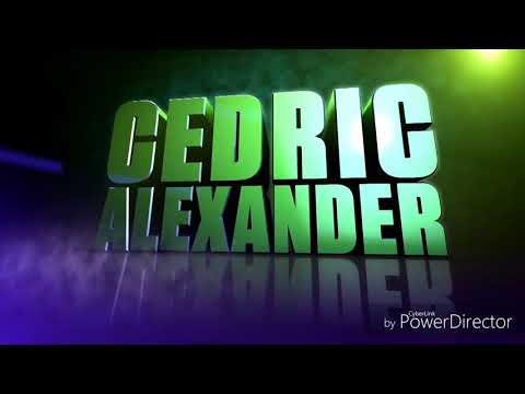 Cedric Alexander Theme 2017