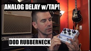 DOD RUBBERNECK Analog Delay, demo by Pete Thorn