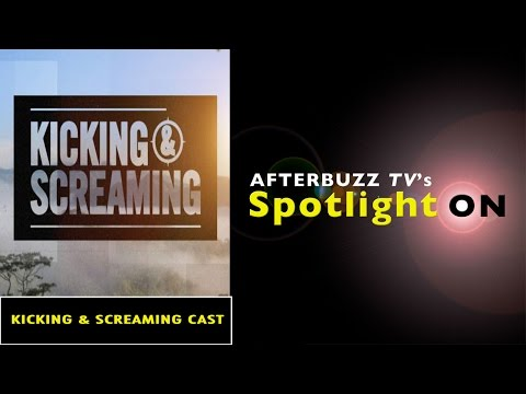 Kicking and Screaming Cast Interview | AfterBuzz TV's Spotlight On