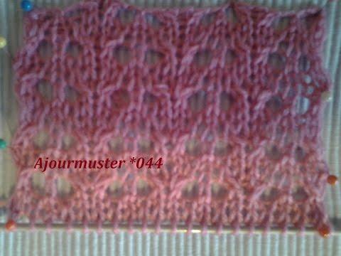 Ajourmuster *044 Netzmuster*Stricken lernen*Muster für Pullover*Mütze*Tutorial Handarbeit Kreativ