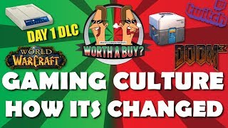 Gaming Culture, How it's Changed - Worthabuy