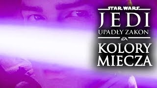 Wszystkie KOLORY MIECZA Świetlnego! Star Wars JEDI Upadły Zakon Star Wars JEDI Fallen Order PL