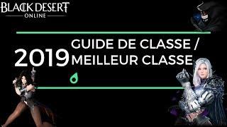 [Tuto Débutant] Quelle classe choisir dans Black Desert Online en 2019 ?