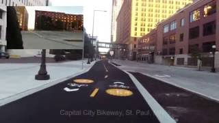 Capital City Bikeway - Downtown St Paul, MN - Kellogg Blvd. to 5th St. E. 2 completed blocks of the Ja