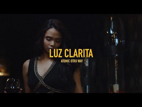Atomic Otro Way - Luz Clarita Video Official