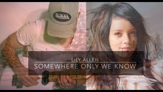 LILY ALLEN - SOMEWHERE ONLY WE KNOW - electric guitar cover