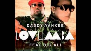 Daddy Yankee Ft. Big Ali - Lovumba (Willy Willian Official Remix)