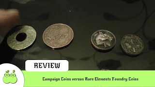 Campaign Coins versus Rare Elements Foundry Coins