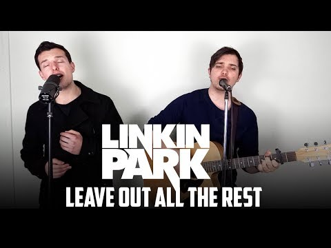 Leave Out All The Rest | Linkin Park Cover