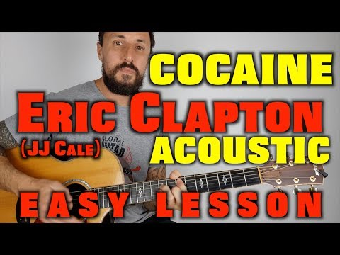 Cocaine By Eric clapton / JJ Cale easy lesson