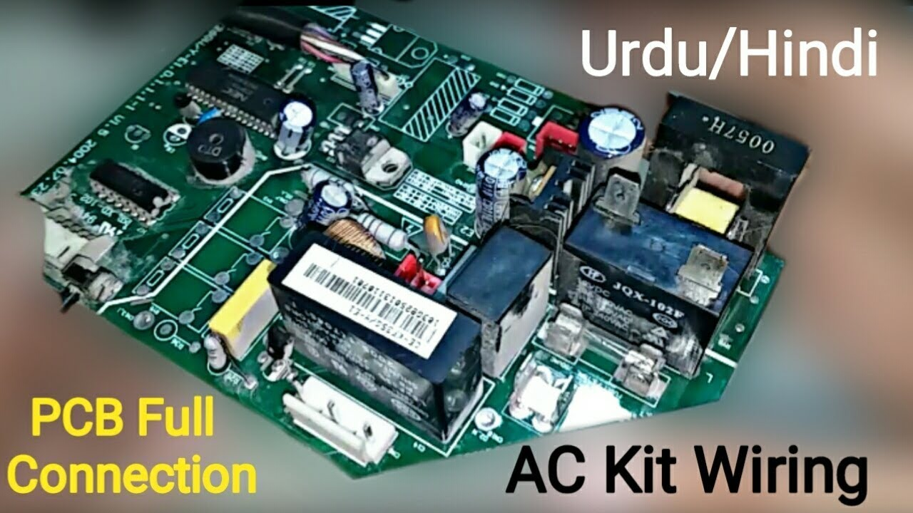 air conditioner electric pcb board full connection pcb kit basic work in urdu hindi [ 1280 x 720 Pixel ]